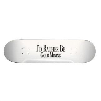 Rather Be Gold Mining Skateboard Decks