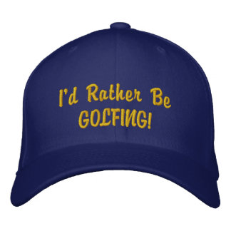 Rather be Golfing CAP Embroidered Baseball Cap
