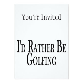 Rather Be Golfing Card