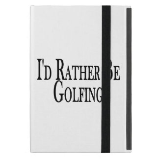 Rather Be Golfing Case For iPad Mini