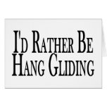 Rather Be Hang Gliding Greeting Card