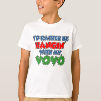 Rather Be Hangin With My Vovo T-Shirt