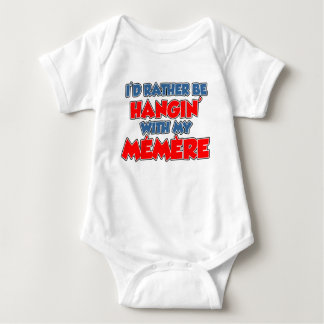 Rather Be Hanging With Memere Tshirt