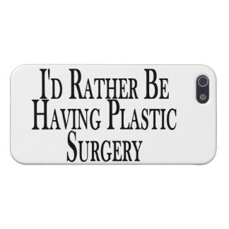 Rather Be Having Plastic Surgery iPhone SE/5/5s Cover