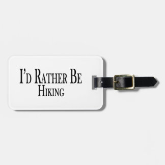 Rather Be Hiking Luggage Tag