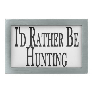 Rather Be Hunting Belt Buckle