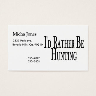 Rather Be Hunting Business Card