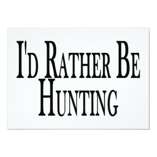 Rather Be Hunting Card