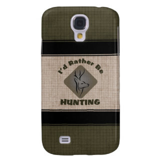 Rather Be Hunting Deer Hunter Samsung Galaxy S4 Case
