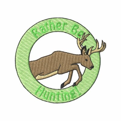 Rather Be Hunting Embroidered Shirt