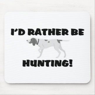 Rather be hunting mouse pad