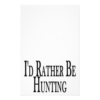 Rather Be Hunting Stationery