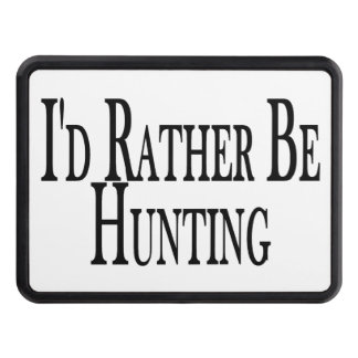 Rather Be Hunting Trailer Hitch Cover