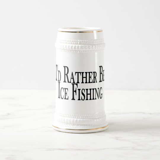 Rather Be Ice Fishing Beer Stein