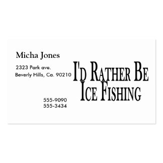 Rather Be Ice Fishing Business Card