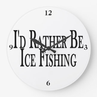 Rather Be Ice Fishing Wall Clock
