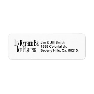 Rather Be Ice Fishing Return Address Label
