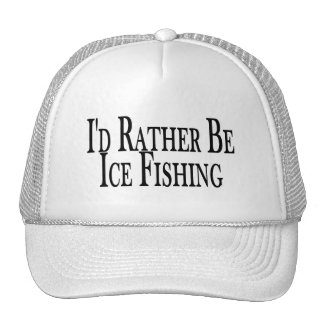 Rather Be Ice Fishing Trucker Hat