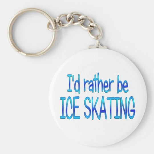 Rather be Ice Skating Keychain