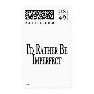 Rather Be Imperfect Postage