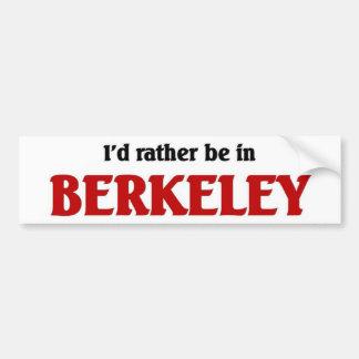 Rather be in berkeley bumper sticker