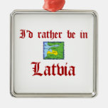 Rather be in Latvia Christmas Tree Ornaments