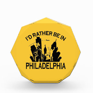 Rather be in Philadelphia Acrylic Award