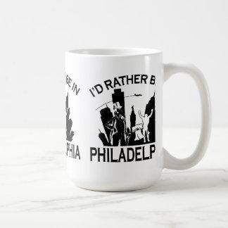 Rather be in Philadelphia Coffee Mug