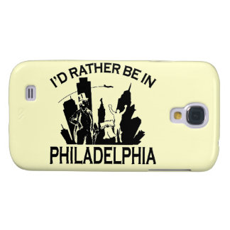 Rather be in Philadelphia Samsung Galaxy S4 Cover