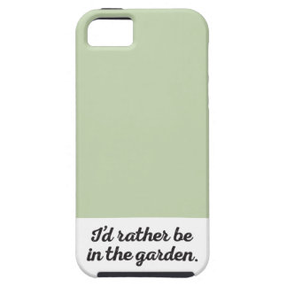 Rather be in the Garden iPhone SE/5/5s Case