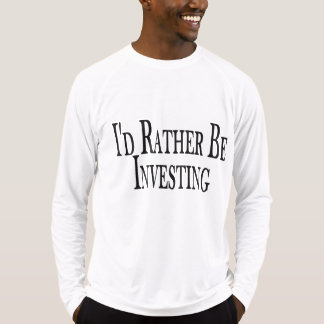 Rather Be Investing T Shirt