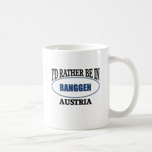 Rather be ion Raggen Austria Coffee Mugs