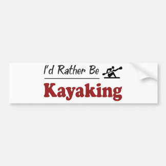 Rather Be Kayaking Bumper Sticker