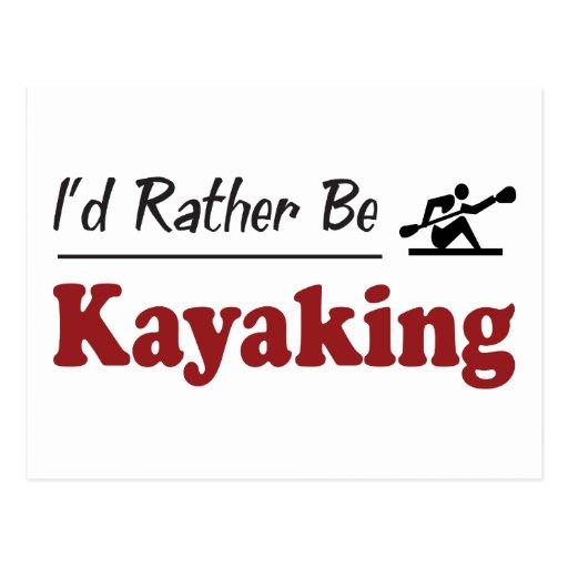 Rather Be Kayaking Postcard