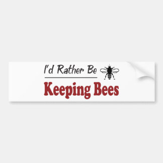 Rather Be Keeping Bees Bumper Sticker