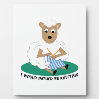 Rather Be Knitting Display Plaque