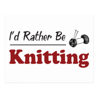 Rather Be Knitting Postcard