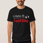 Rather Be Knitting Shirts