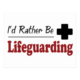 Rather Be Lifeguarding Postcard