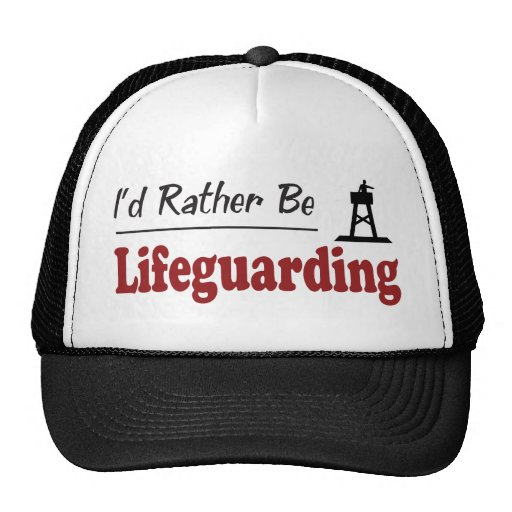 Rather Be Lifeguarding Trucker Hat