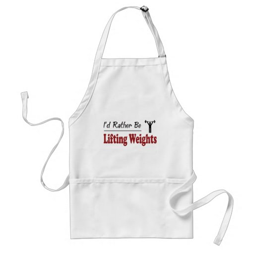 Rather Be Lifting Weights Adult Apron