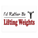 Rather Be Lifting Weights Post Cards