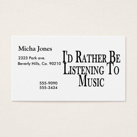 Rather Be Listening To Music Business Card