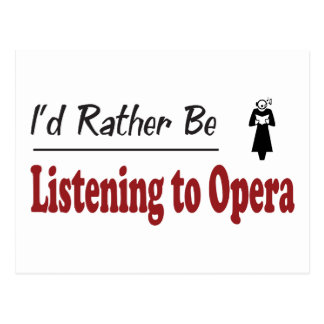 Rather Be Listening to Opera Postcard