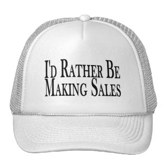 Rather Be Making Sales Trucker Hat