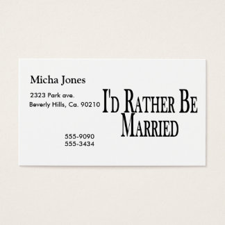 Rather Be Married Business Card