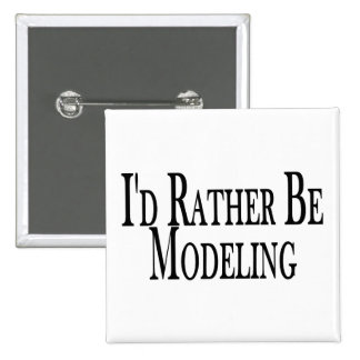 Rather Be Modeling Pins