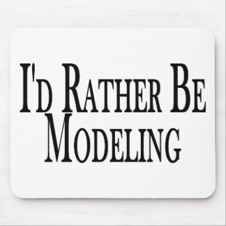 Rather Be Modeling Mouse Pad
