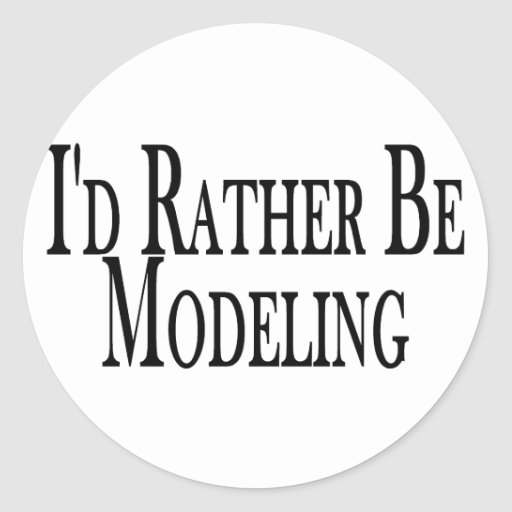 Rather Be Modeling Sticker