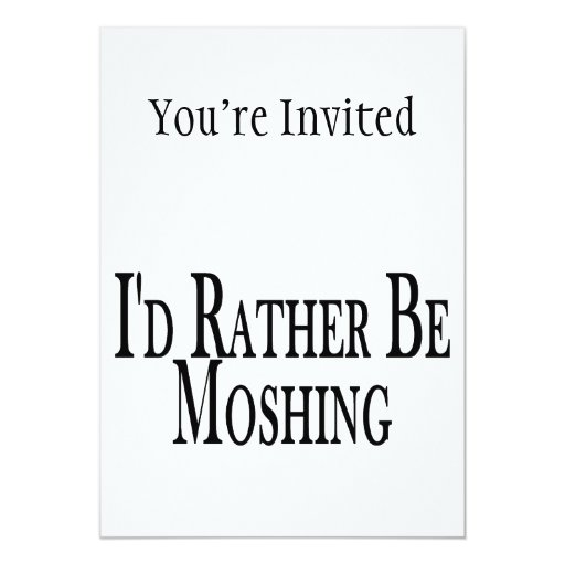 Rather Be Moshing Card